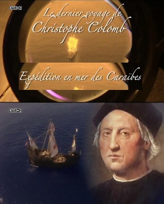 Le dernier voyage de Christophe Colomb:Expédition en mer des Caraïbes [TVRIP]