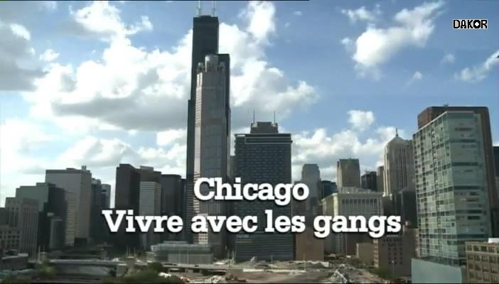 Chicago, vivre avec les gangs [TVRIP]