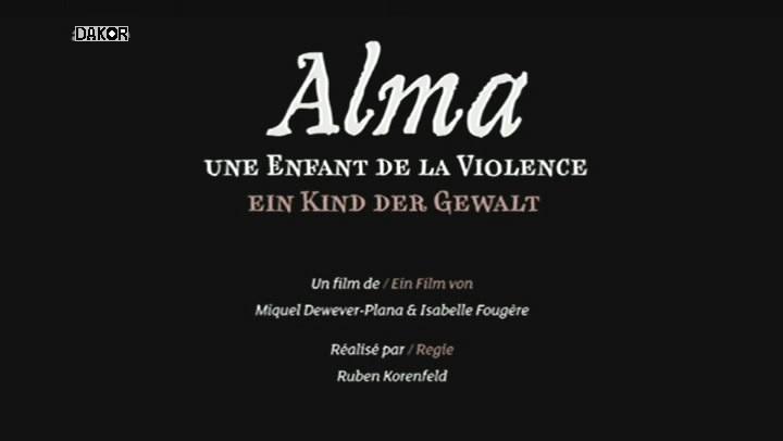 Alma, une enfant de la violence - 01/11/2012 [TVRIP]