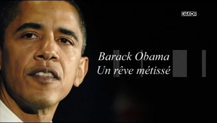 Barack Obama: Un rêve métisé [TVRIP]