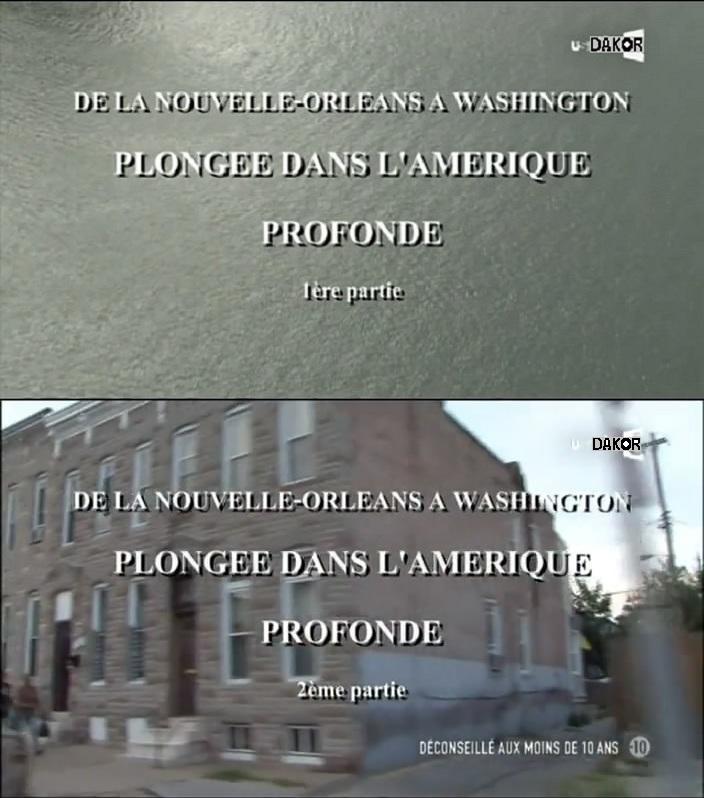 De la Nouvelle-Orléans à Washington, plongée dans l'Amérique profonde [2/2][TVRIP]