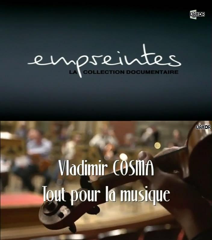 Empreintes - Vladimir Cosma, tout pour la musique - 02.11.2012 [TVRIP]