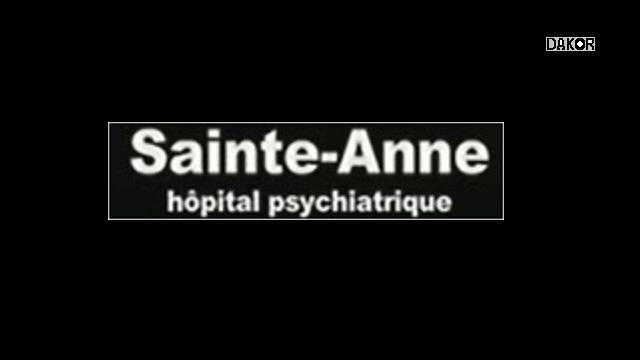 Sainte-Anne: Hôpital Psychiatrique [TVRIP]