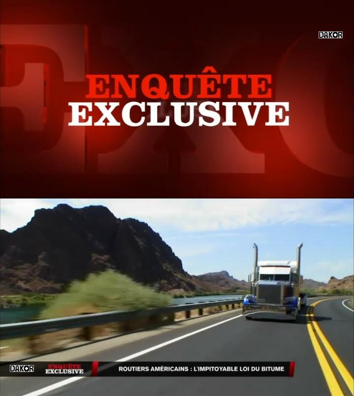 Enquête exclusive - Routiers américains : l'impitoyable loi du bitume  - 04/11/2012 [TVRIP]