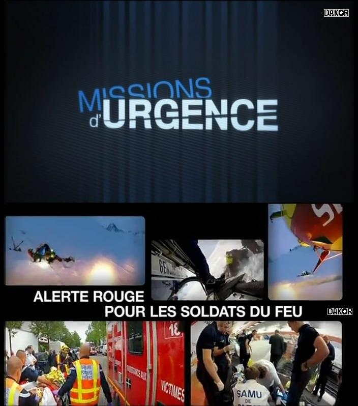 Missions D'urgence - Alerte rouge pour les soldats du feu - 05/11/2012[TVRIP]
