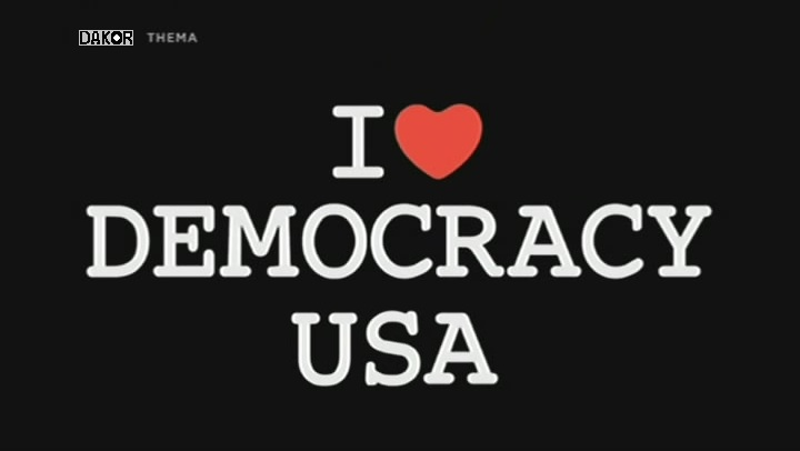 I Love Democracy - USA [TVRIP]