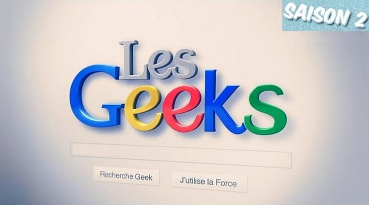 Les Geeks - Saison 02 [15/15] [HDTV]