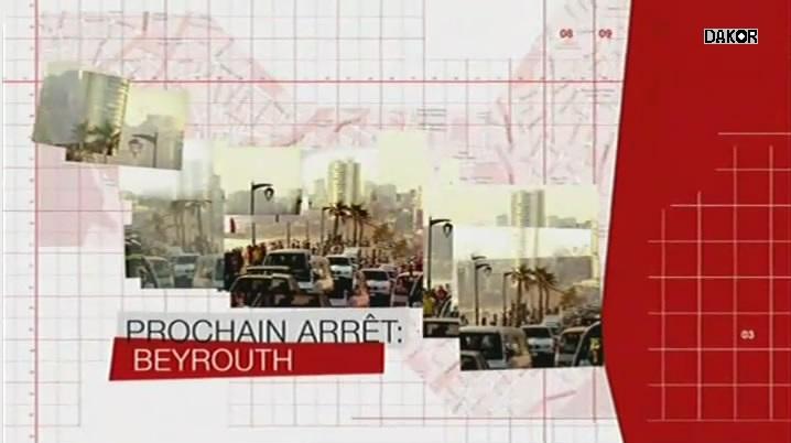 Prochain arrêt : Beyrouth [5/5] [TVRIP]