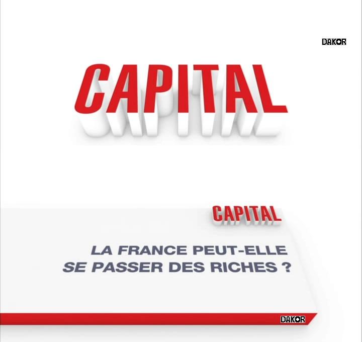 Capital - La France peut-elle se passer des riches ? - 11/11/2012 [TVRIP]