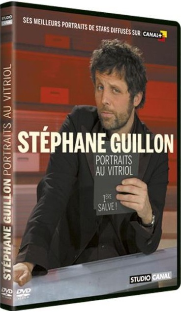 Stephane Guillon: Portraits au vitriol [DVDRIP]