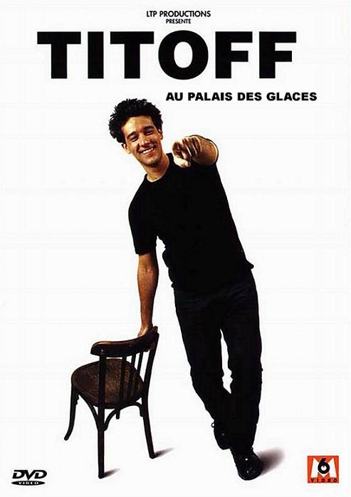 Titoff au Palais des Glaces [DVDRIP]