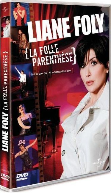 Liane Foly : la folle parenthèse [DVDRIP]