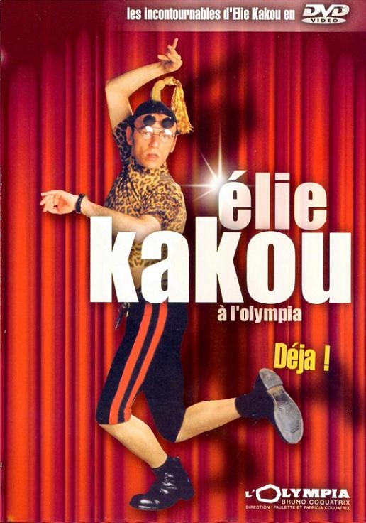 Elie Kakou : A l'Olympia déjà ! [DVDRIP]