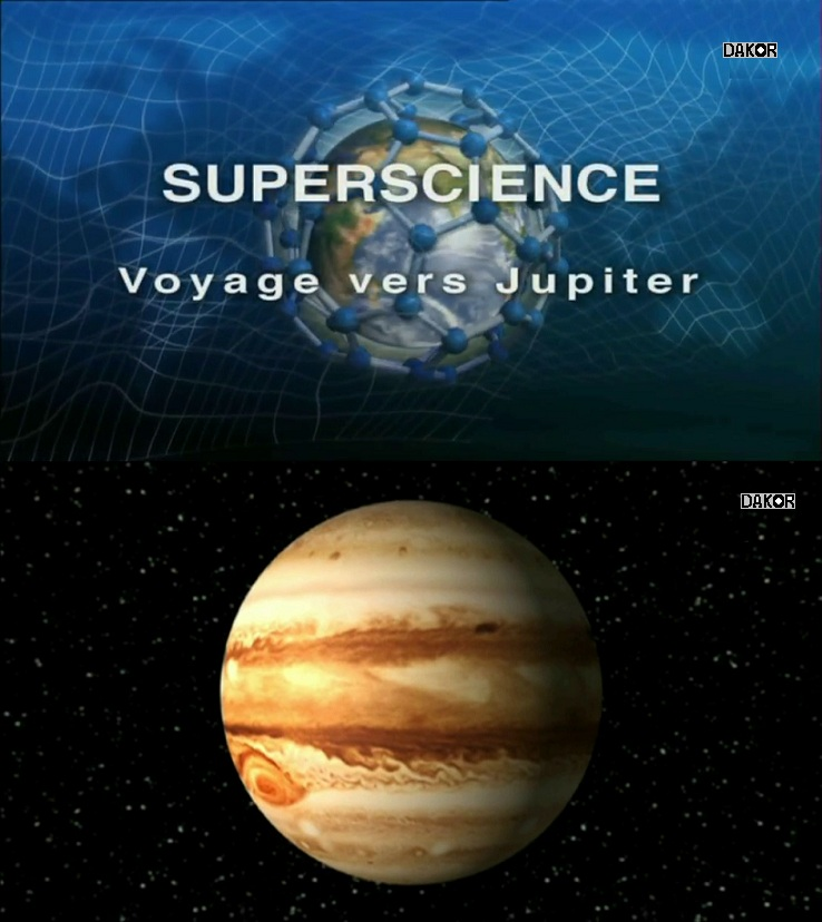 Superscience: Voyage vers Jupiter [HDTV]