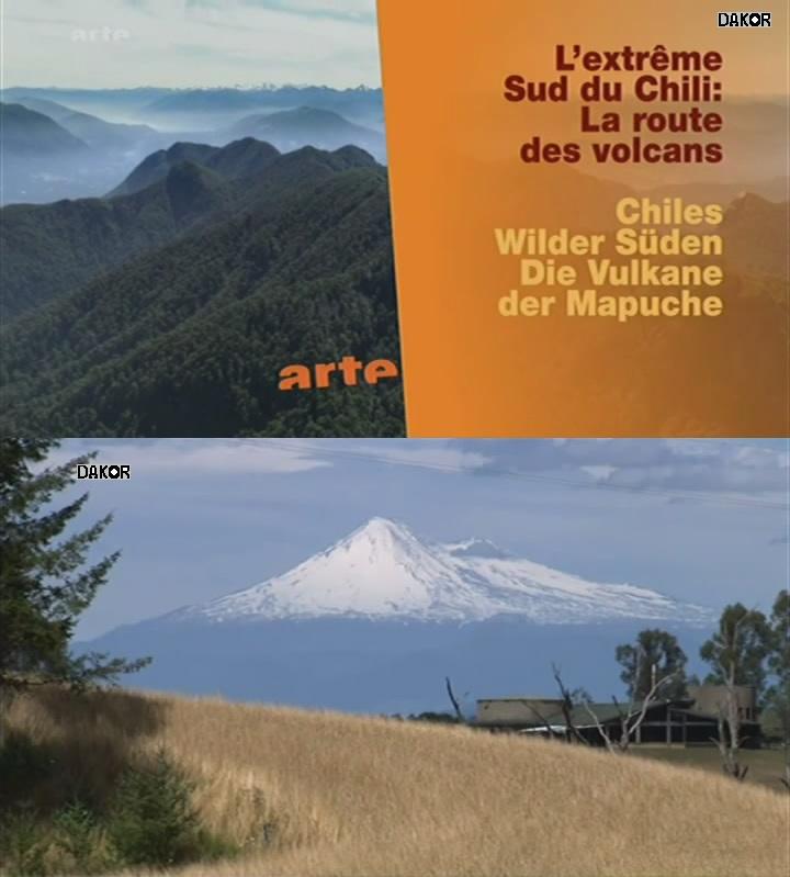 L'extrême Sud du Chili: La route des volcans [TVRIP]