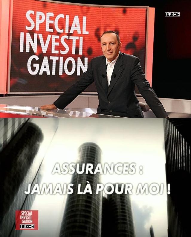 Spécial investigation - Assurances : jamais là pour moi - 14/11/2012 [FRENCH][PDTV]