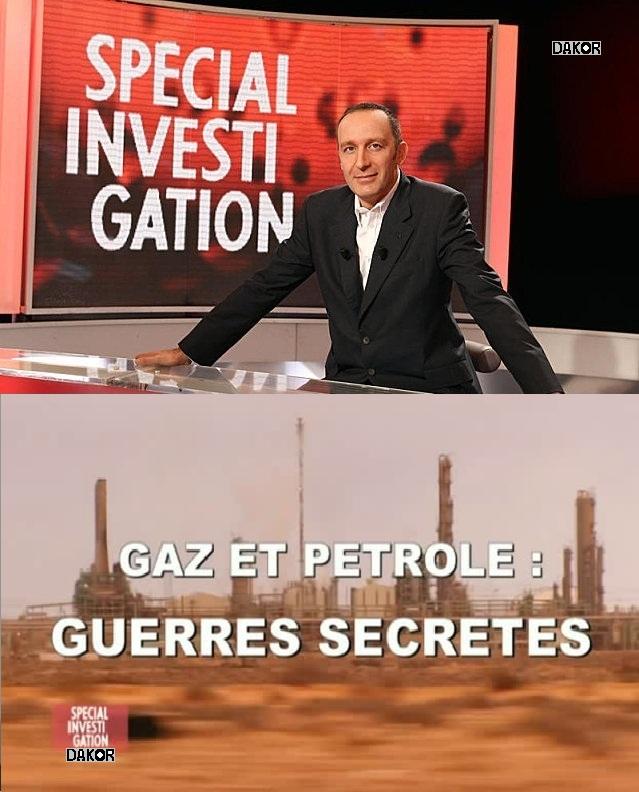Spécial investigation - Gaz et pétrole : guerres secrètes - 19/11/2012 [FRENCH][PDTV]