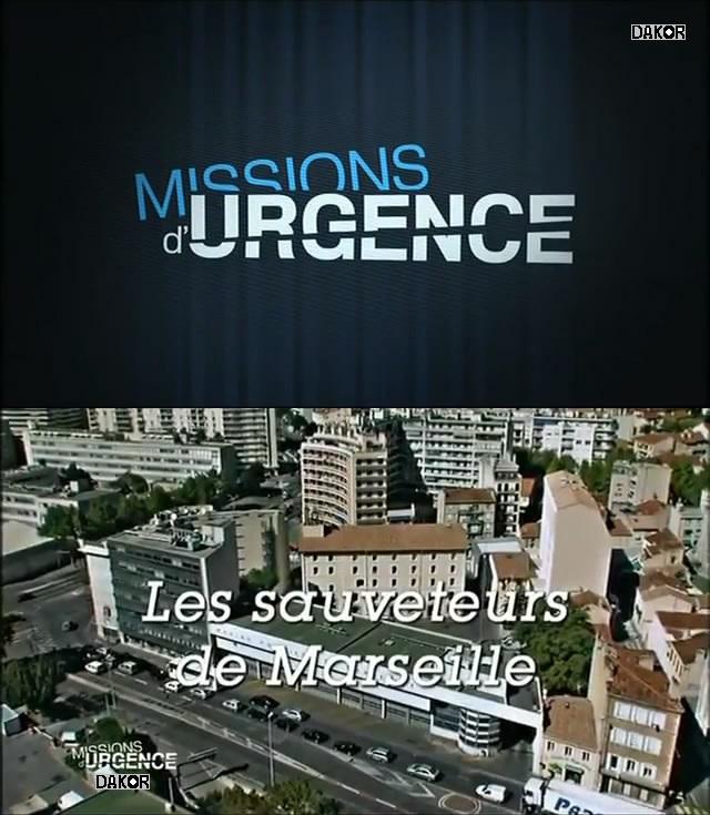 Missions d'urgence: Les sauveteurs de Marseille [TVRIP]