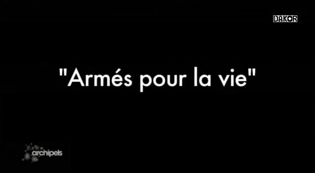Armés pour la vie [TVRIP]