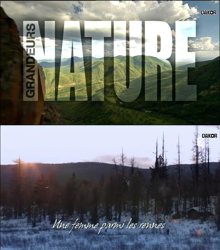 Grandeurs nature - Une femme parmi les rennes [TVRIP]