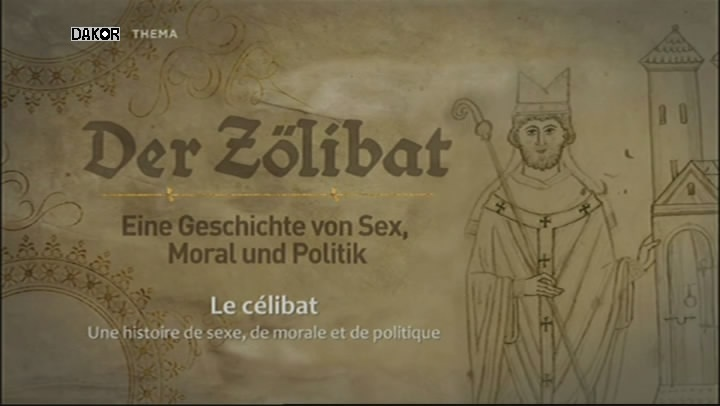 Le célibat - Une histoire de sexe, de morale et de politique [TVRIP]