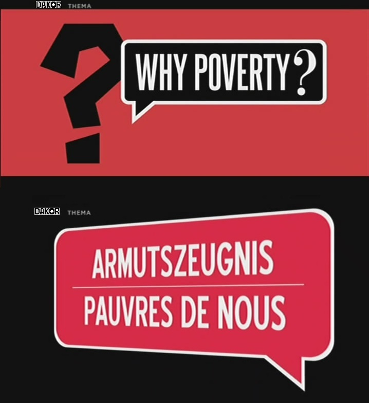 Why Poverty ? : Pauvre de nous [TVRIP]