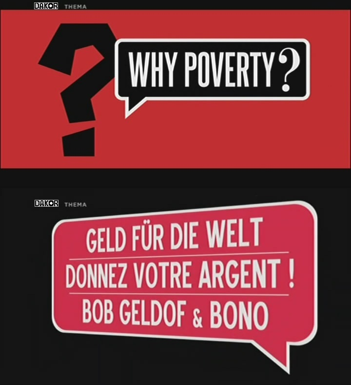 Why Poverty ? : Donnez votre argent ! - Bob Geldof et Bono [TVRIP]