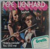PEPE LIENHARD SEXTETT - Happy people/You and me - 7inch (SP)