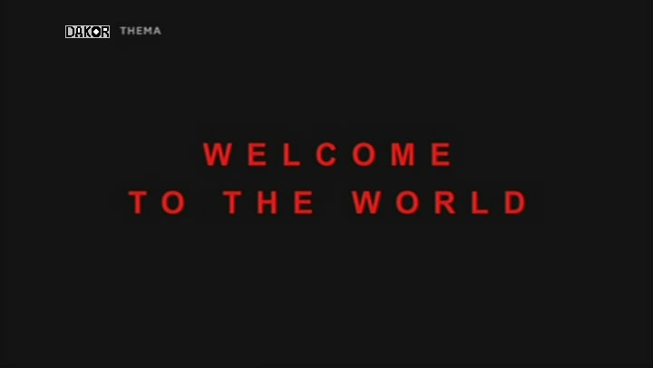 Bienvenue au monde (welcome to the world) [TVRIP]