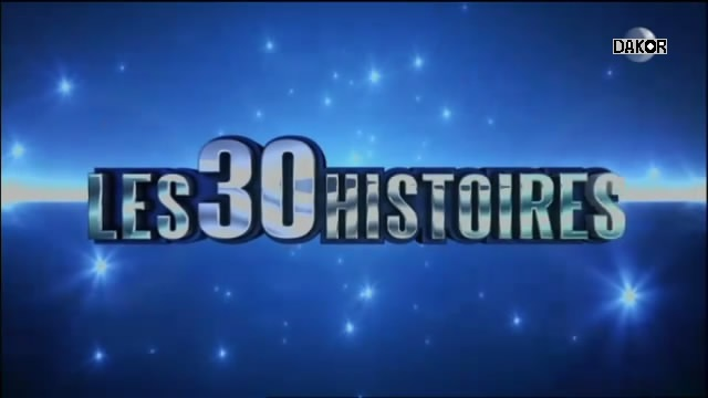 Les 30 histoires  [TVRIP]