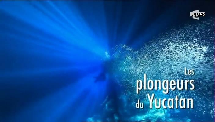 Les plongeurs du Yucatan [TVRIP]