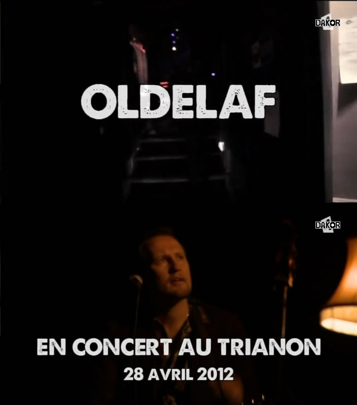 Oldelaf - en concert au Trianon [TVRIP]