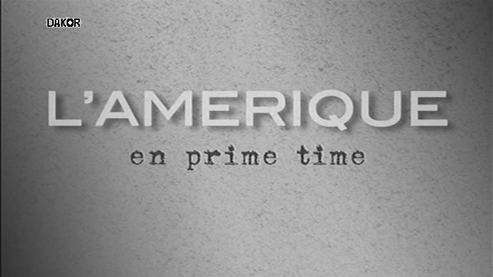 L'Amérique en prime time - [4/4] [TVRIP]