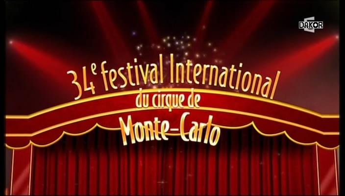 34e Festival international du cirque de Monte Carlo [TVRIP]