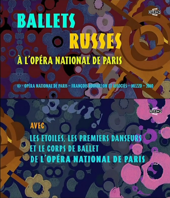 Les ballets russes à l'Opéra national de Paris [TVRIP]