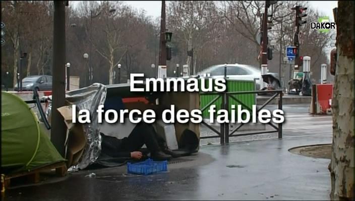 Emmaüs, la force des faibles [TVRIP]
