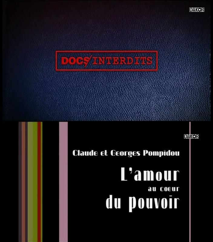 Claude et Georges Pompidou : l'amour au coeur du pouvoir [TVRIP]