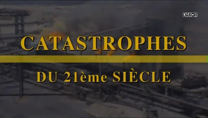 Catastrophes du XXIe siècle [TVRIP]