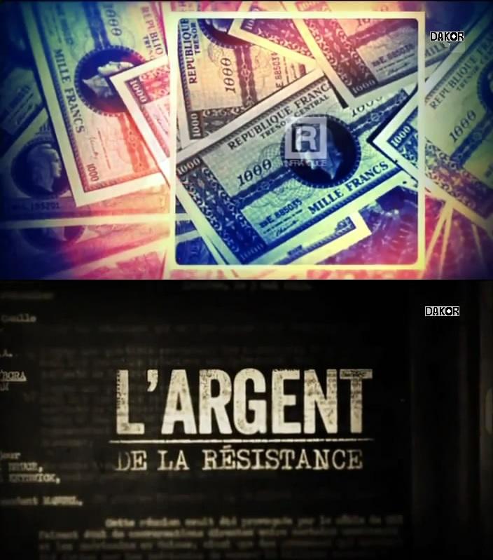L'argent de la Résistance - 04/12/2012 [TVRIP]