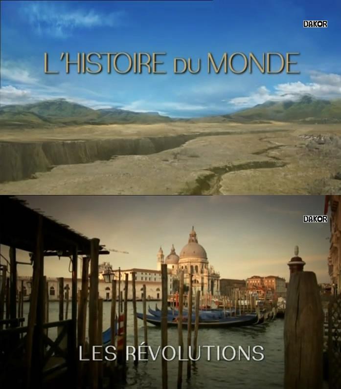 L'histoire du monde : Les révolutions [TVRIP]