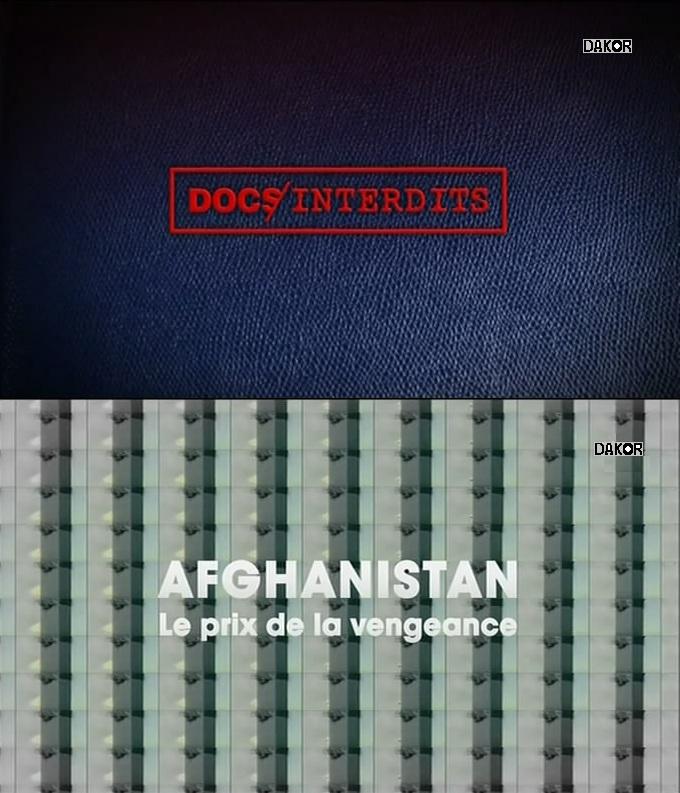 Afghanistan, le prix de la vengeance - 10.12.2012 [TVRIP]
