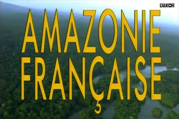 Amazonie française [TVRIP]