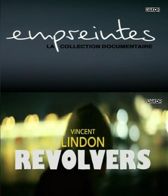 Empreintes - Vincent Lindon, revolvers - 14.12.2012 [TVRIP]