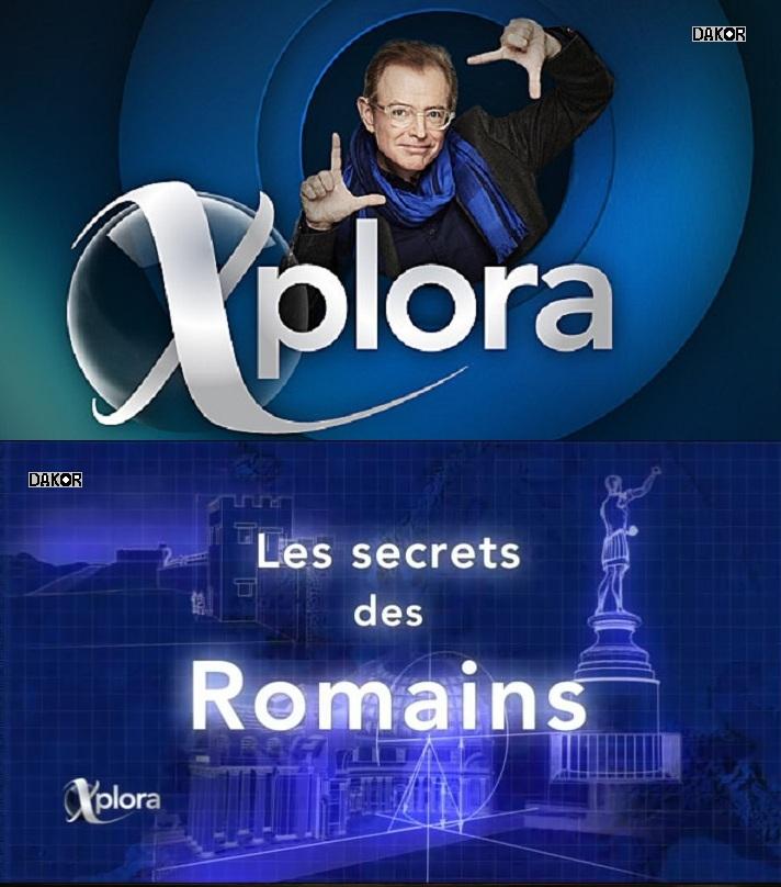 Xplora - Les secrets des Romains - 12.12.2012 [TVRIP]