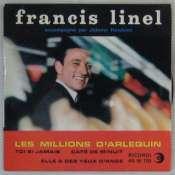 LINEL FRANCIS - Les millions d'Arlequin - 45T (EP 4 titres)