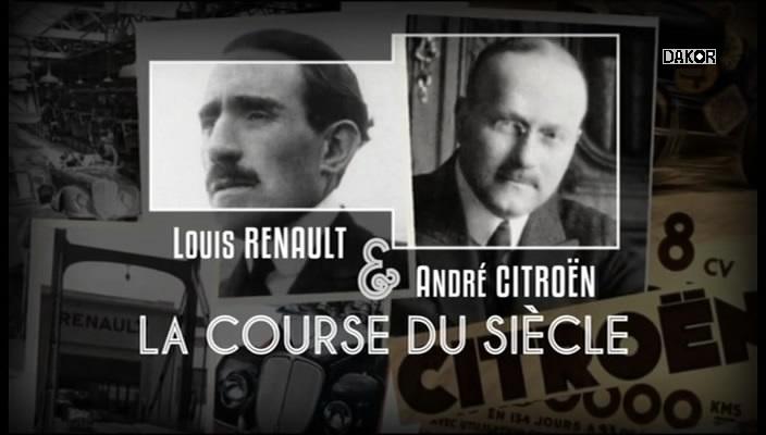 Louis Renault et André Citroën, la course du siècle [TVRIP]