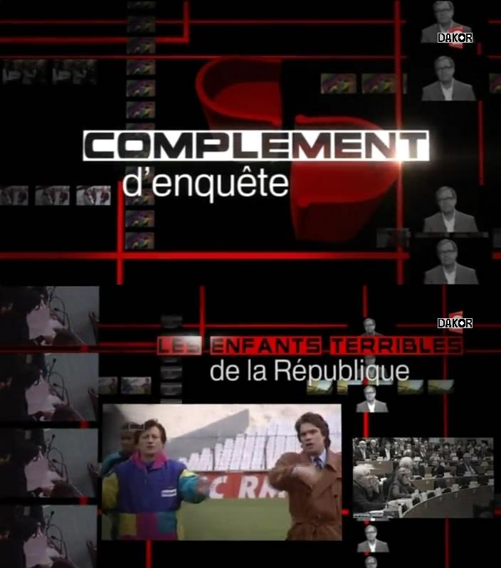 Complément d'enquête - Les enfants terribles de la République - 20/12/2012 [TVRIP]