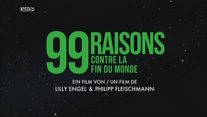 99 raisons contre la fin du monde [TVRIP]