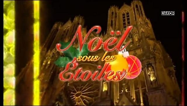 Noël sous les étoiles - A Reims - 21.12.2012 [TVRIP]