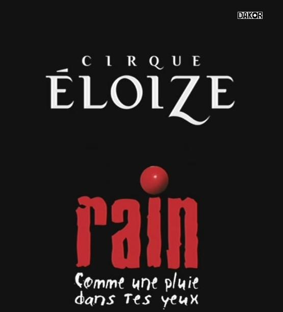Cirque Eloize - Rain